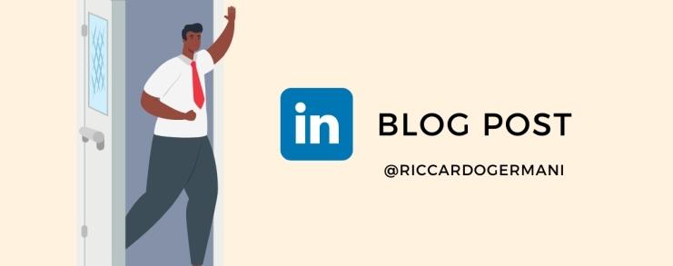 Blog Post su LinkedIn di Riccardo Germani